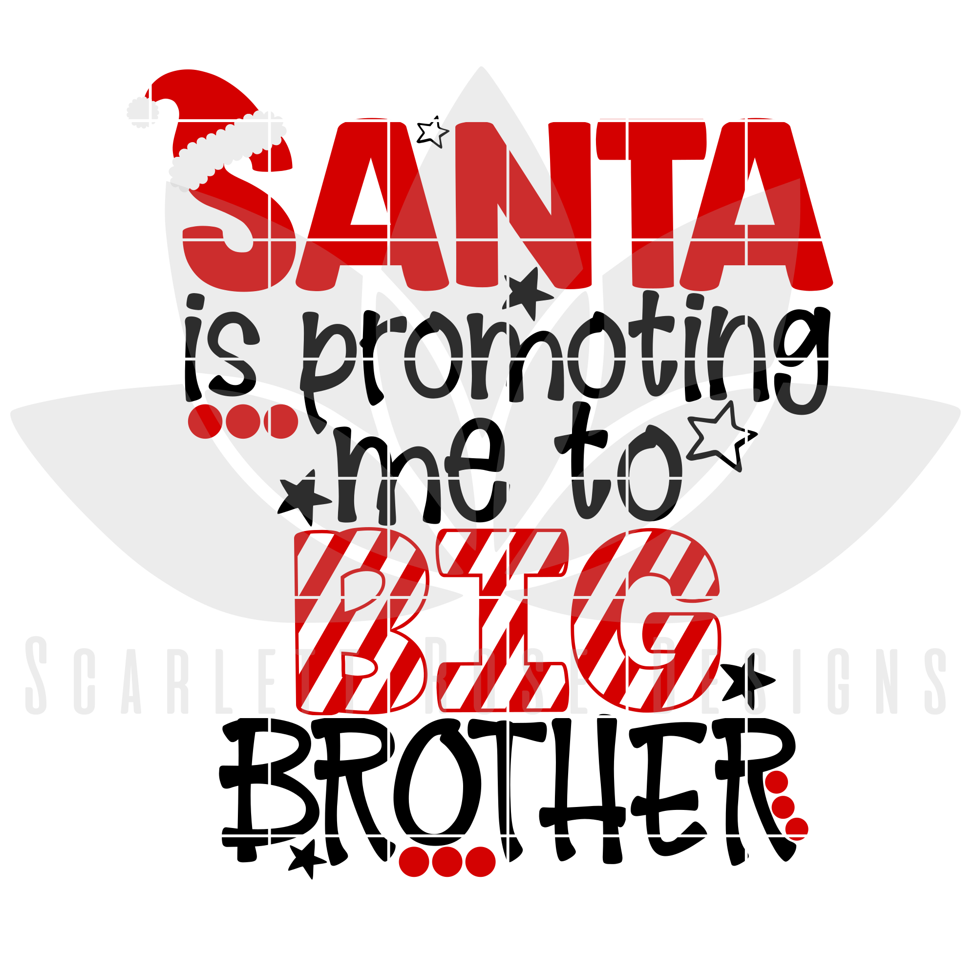 Download Christmas SVG, DXF, Santa is Promoting Me to Big Brother ...