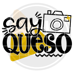 Say Queso SVG
