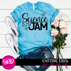 Science is my Jam SVG