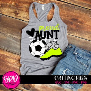 Soccer Gear - Proud Aunt SVG