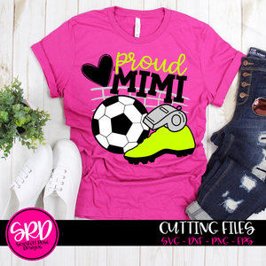 Soccer Gear - Proud Mimi SVG