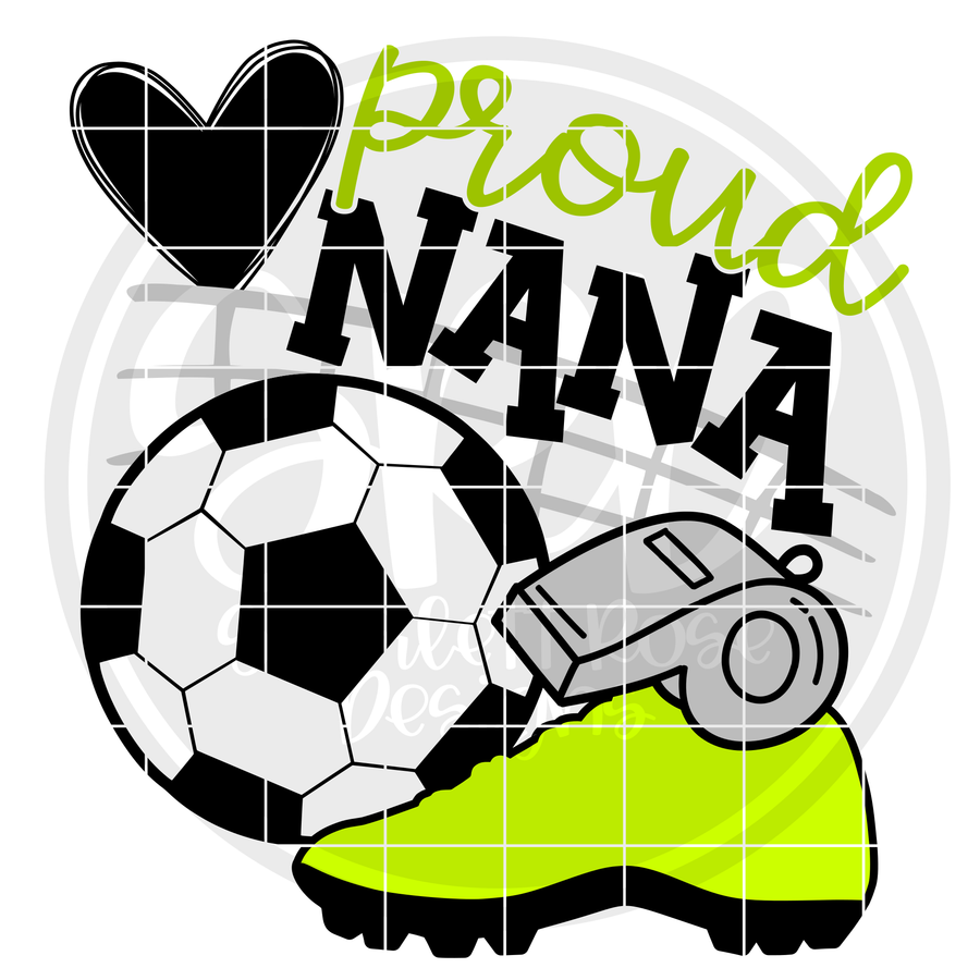 Soccer Gear - Proud Nana SVG