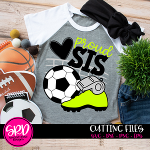 Soccer Gear - Proud Sis SVG