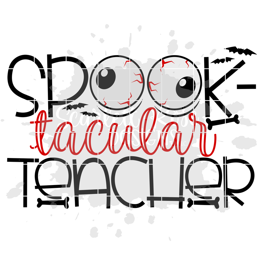 Spook-Tacular Teacher SVG