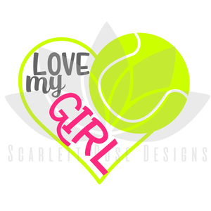 Tennis Heart SVG, Tennis Mom, Love my Girl cut file