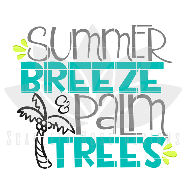 Summer SVG, Summer Breeze And Palm Trees SVG