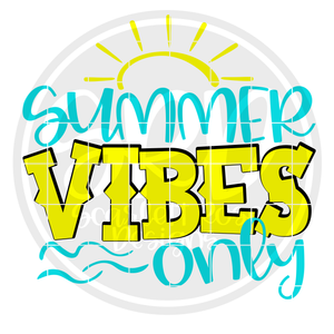 Summer Vibes Only SVG