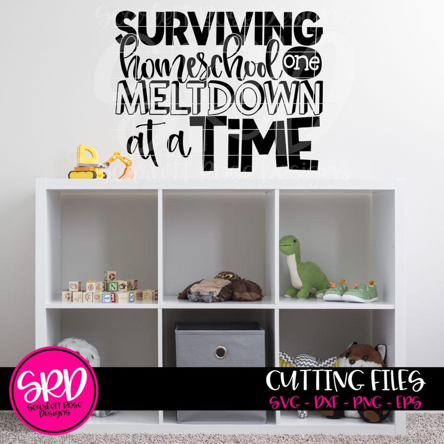Surviving Homeschool One Meltdown at a Time SVG