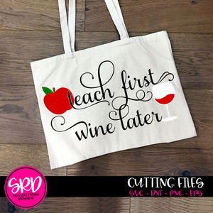 Teach First, Wine Later SVG