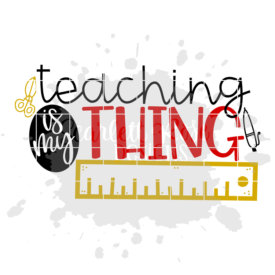 Teaching is my Thing SVG