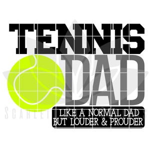 Tennis Dad - Louder & Prouder SVG