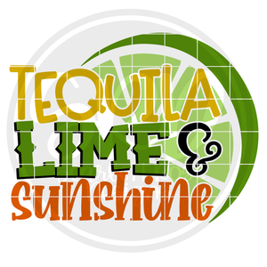 Tequila, Lime & Sunshine SVG