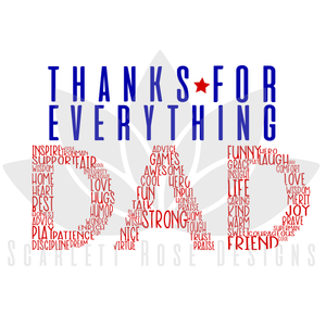 Father's Day, Best Dad SVG cut file, Thanks for Everything Dad Word Art Cloud SVG, EPS, PNG