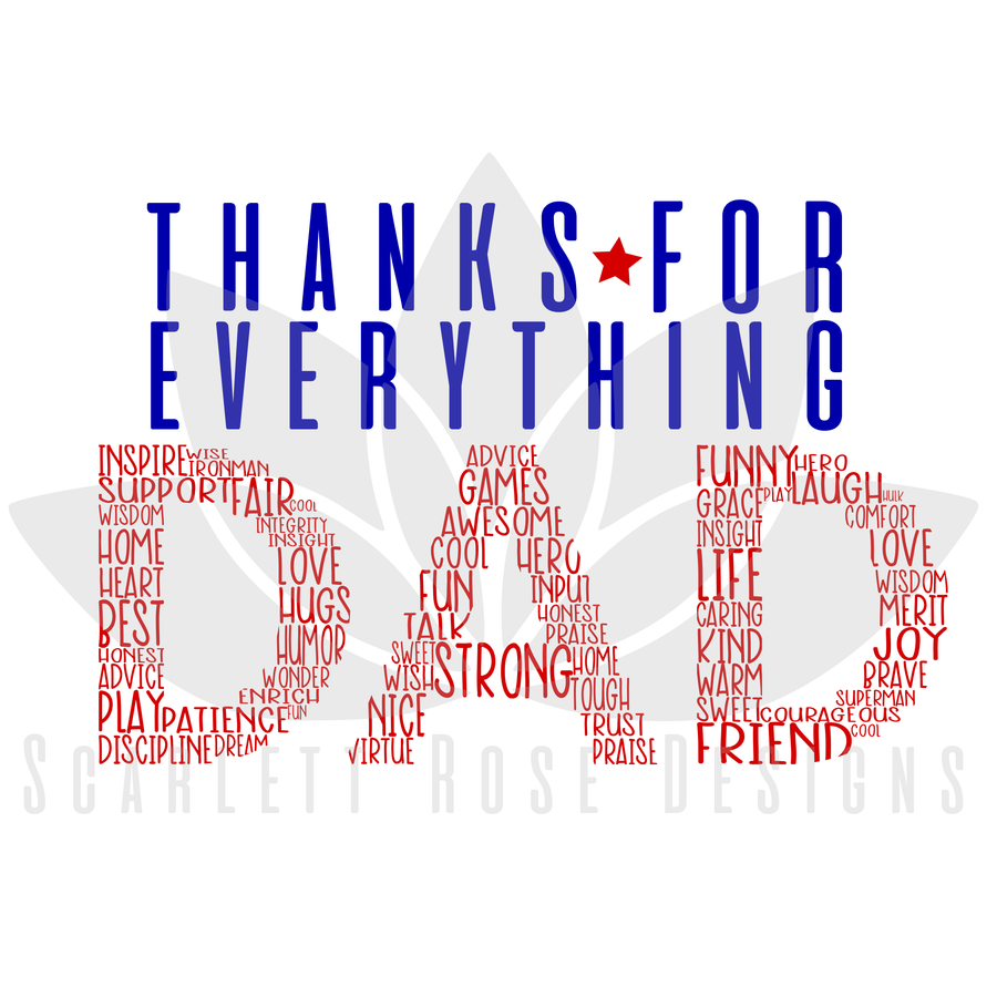 Thanks for Everything Dad SVG