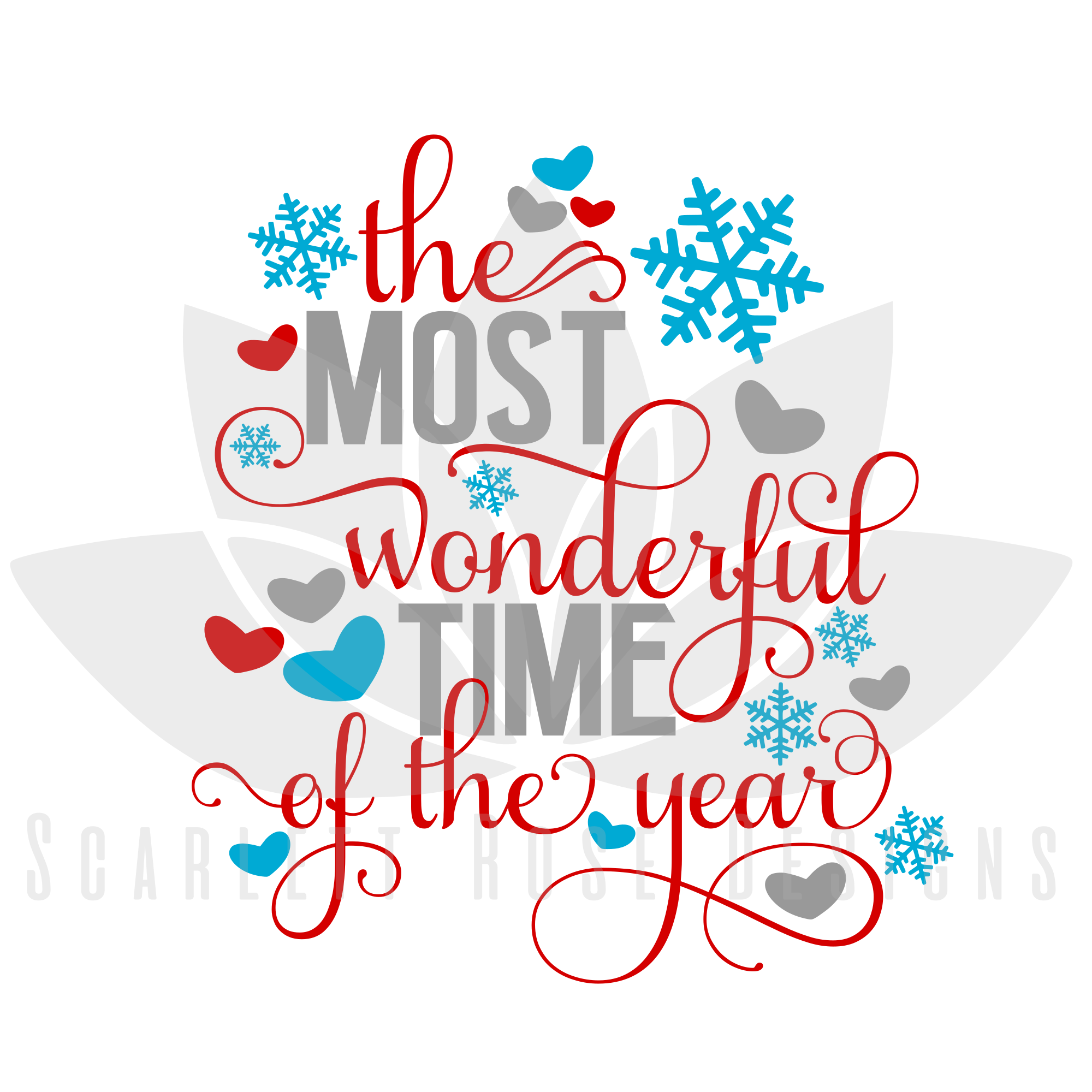 Christmas Svg The Most Wonderful Time Of The Year Cut File Scarlett Rose Designs