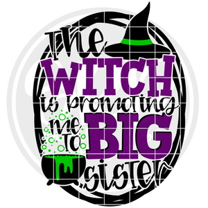 The Witch is Promoting Me to Big Sister SVG