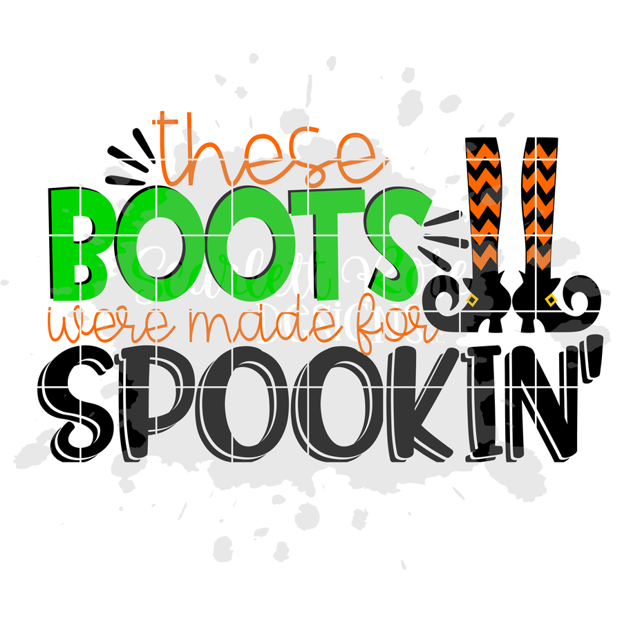 These Boots Were Made For Spookin' SVG
