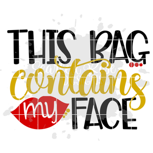 This Bag Contains My Face SVG
