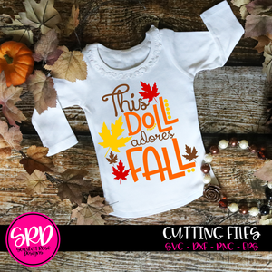 This Doll Adores Fall SVG