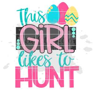 This Girl Likes to Hunt SVG
