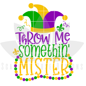 Mardi Gras SVG, DXF, Throw Me Somethin Mister cut file