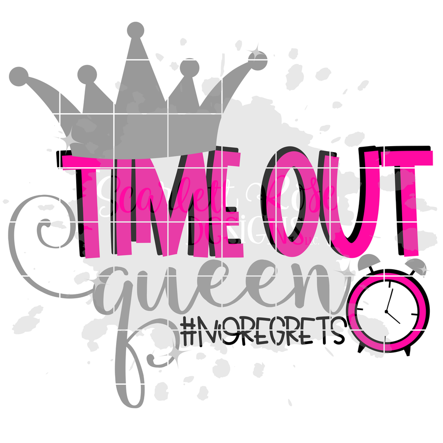 Time Out Queen SVG