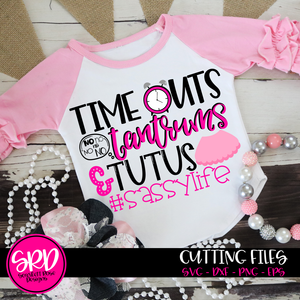 Time Outs Tantrums and Tutus SVG