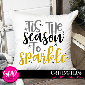 Tis the Season to Sparkle SVG