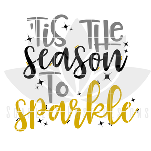 New Years SVG, DXF, Tis the Season to Sparkle cut file