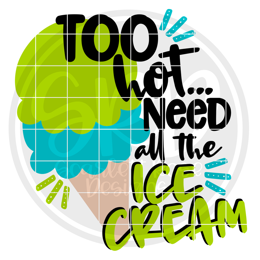 Too Hot... need all the Ice Cream SVG