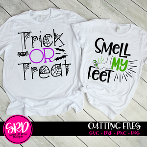 Trick or Treat Smell My Feet SVG Set