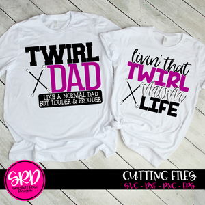 Twirl Dad - Mom SVG SET