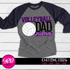Volleyball Dad - Louder & Prouder SVG