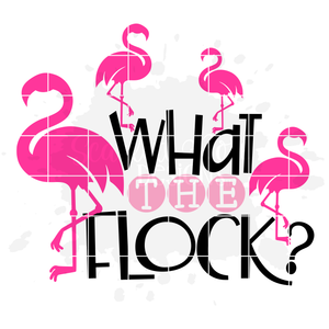 What the Flock, Flamingo SVG