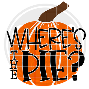 Where's the Pie - Pumpkin SVG