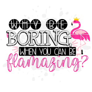 Why be Boring, When you can be Flamazing SVG
