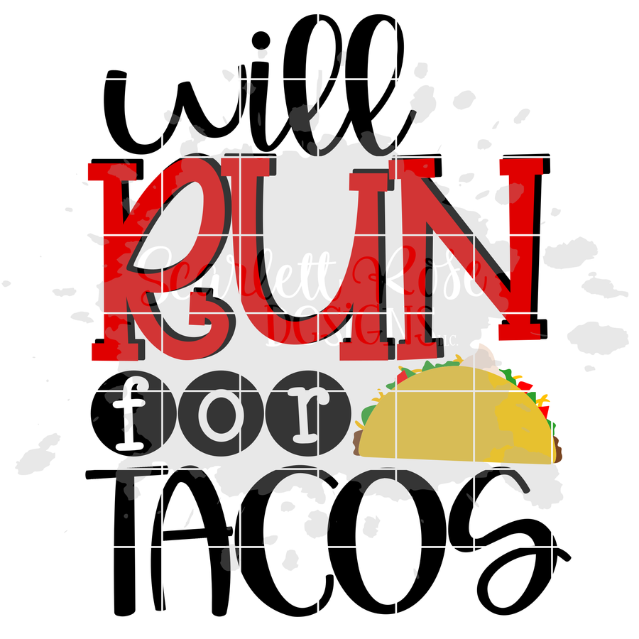 Will Run for Tacos SVG