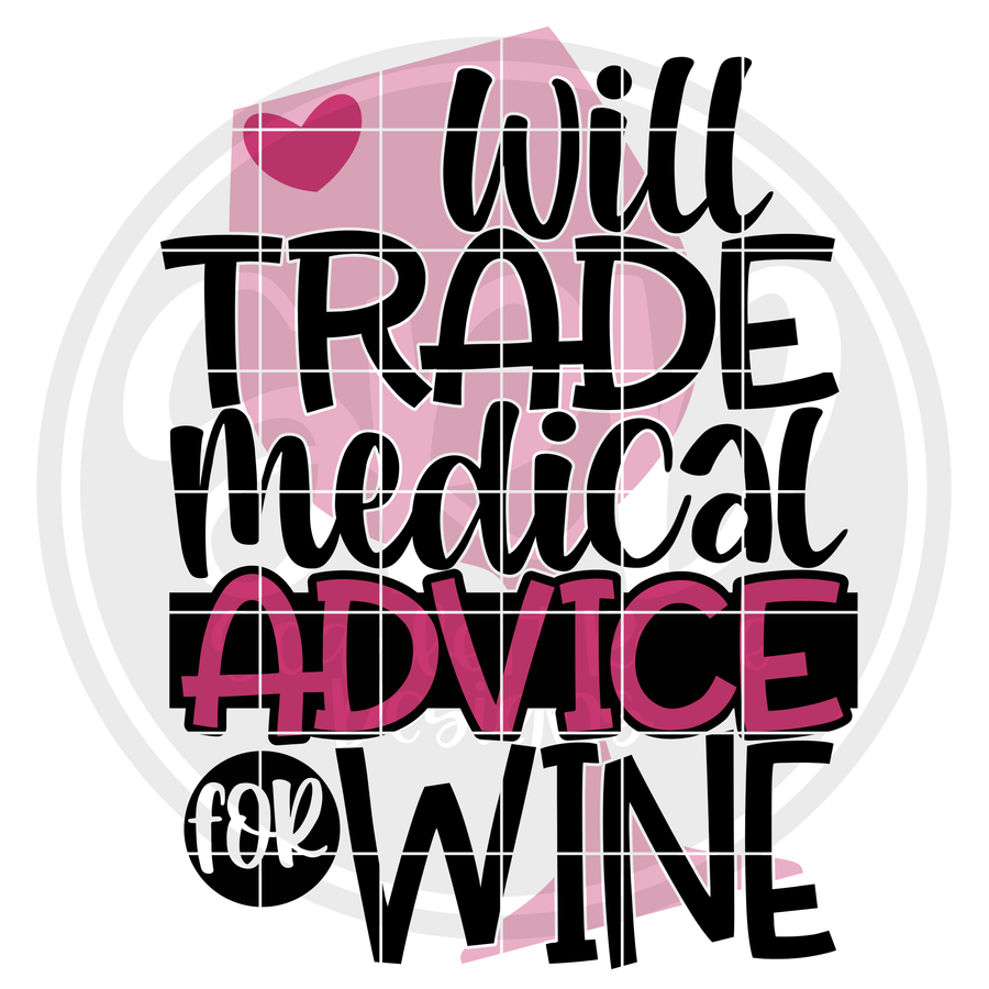 Will Trade Medical Advice for Wine SVG