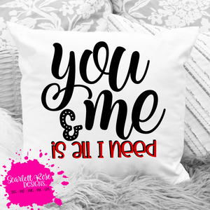 You and Me is All I Need SVG