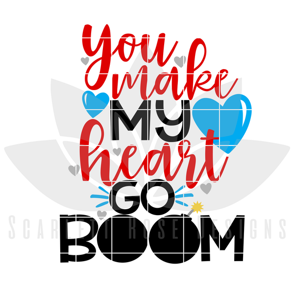 Valentine's Day SVG, DXF, You Make My Heart Go Boom cut file
