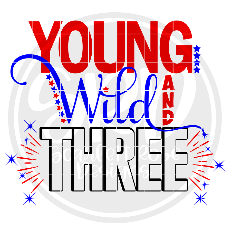 Young, Wild and Three SVG