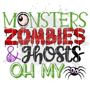 Monsters Zombies & Ghosts Oh My SVG