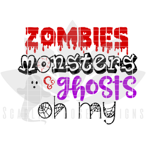 Zombies, Monsters, and Ghosts Oh My SVG