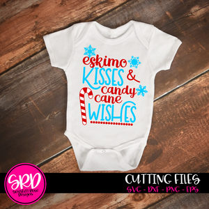 Eskimo Kisses & Candy Cane Wishes SVG