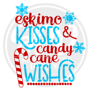 Christmas SVG cut file, Eskimo Kisses and Candy Cane Wishes SVG, EPS, PNG
