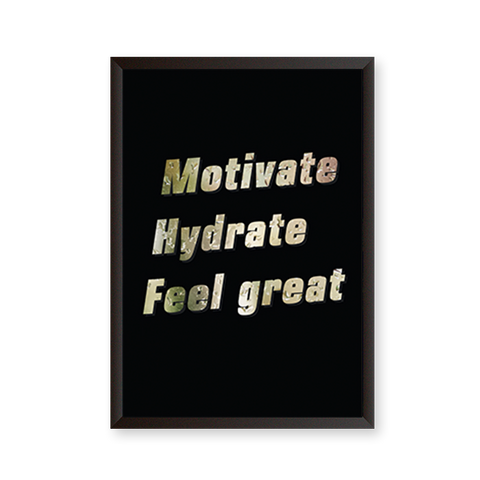 Motivate Hydrate Feel Great