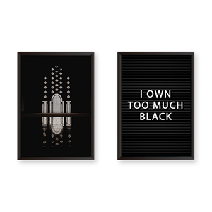 I Own Too Much Black Set of 2 Frames