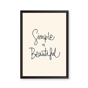 Simple is Beautiful Quote