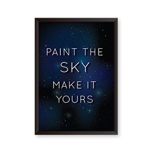 Paint The Sky Make It Yours
