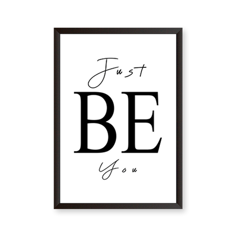 Just Be You # B